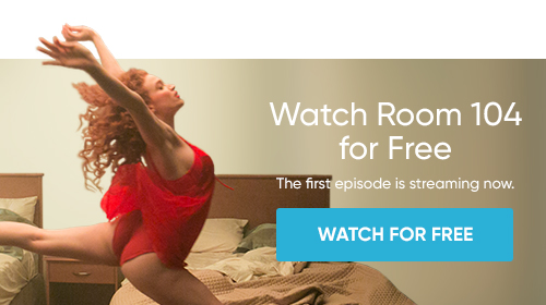 Watch Room 104 for Free