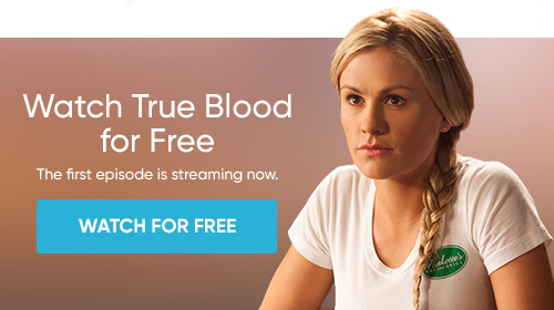 Watch True Blood for Free